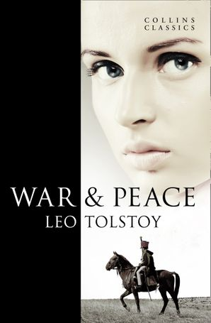 War and Peace (Collins Classics) eBook  by Leo Tolstoy