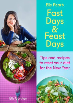 Sampler: Elly Pear's Fast Days and Feast Days eBook  by Elly Curshen