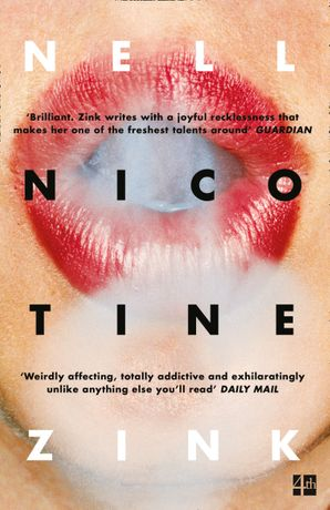 Nicotine Paperback  by Nell Zink