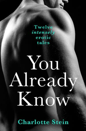 You Already Know: Twelve Erotic Stories