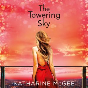 the-towering-sky-the-thousandth-floor-book-3