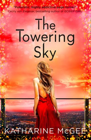 The Towering Sky Paperback  by Katharine McGee