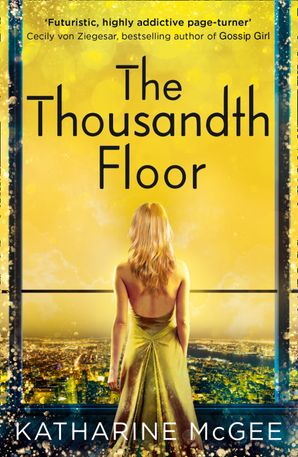 The Thousandth Floor Paperback  by