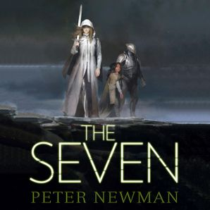 The Seven (The Vagrant Trilogy)  Unabridged edition by Peter Newman