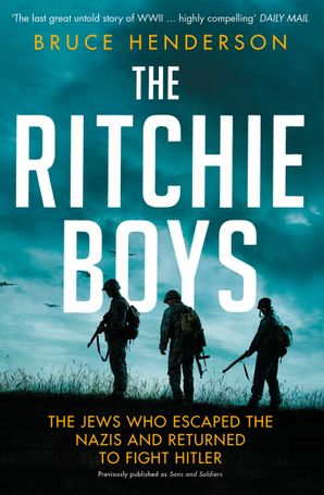 The Ritchie Boys Paperback  by Bruce Henderson