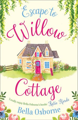 Escape to Willow Cottage Paperback  by