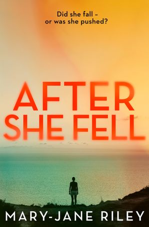 After She Fell (Alex Devlin, Book 2) Paperback  by Mary-Jane Riley