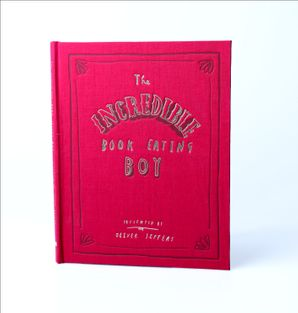 The Incredible Book Eating Boy Hardcover 10th Anniversary edition by Oliver Jeffers