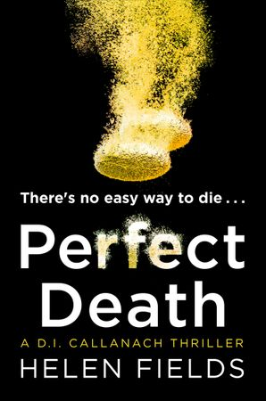 Perfect Death (A DI Callanach Thriller, Book 3) Paperback  by Helen Fields