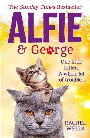Alfie and George eBook  by Rachel Wells