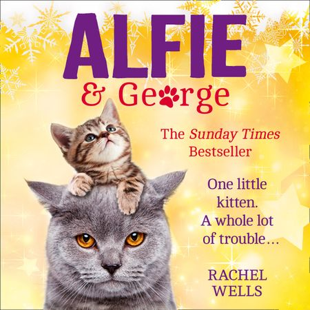 Alfie and George - Rachel Wells, Read by Edward Killingback
