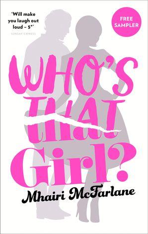 Who's That Girl?: free sampler eBook  by Mhairi McFarlane