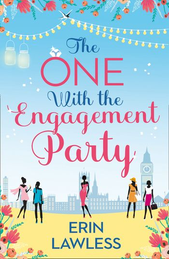 The One with the Engagement Party (Bridesmaids, Book 1) - Erin Lawless