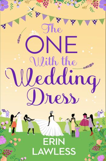The One with the Wedding Dress (Bridesmaids, Book 2) - Erin Lawless