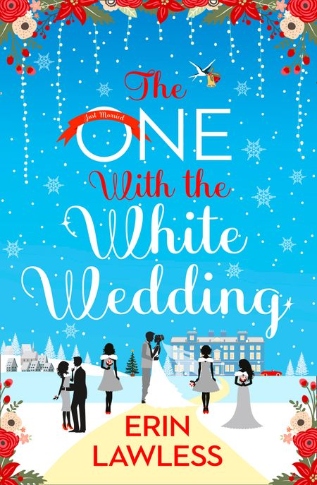 The One with the White Wedding (Bridesmaids, Book 4) - Erin Lawless