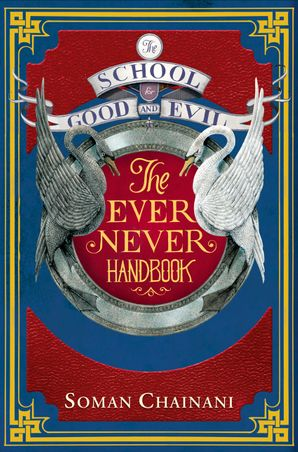 Ever Never Handbook (The School for Good and Evil) Paperback  by Soman Chainani