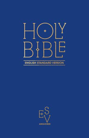 holy-bible-english-standard-version-esv-anglicised-pew-bible-blue-colour