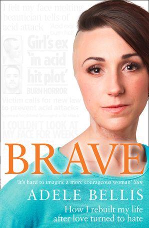 Brave Paperback  by Adele Bellis