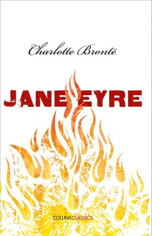 Jane Eyre (Collins Classics) Paperback  by