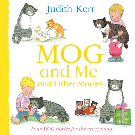 Mog and Me and Other Stories - Judith Kerr