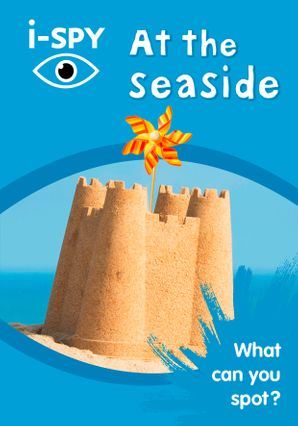 i-SPY At the seaside: What can you spot? (Collins Michelin i-SPY Guides) Paperback  by No Author