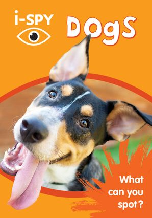 i-SPY Dogs: What can you spot? (Collins Michelin i-SPY Guides) Paperback  by No Author