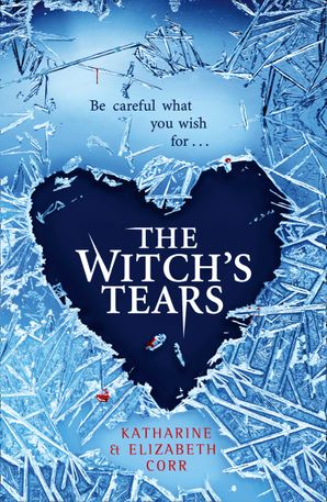 The Witch's Tears (The Witch's Kiss Trilogy, Book 2) Paperback  by Katharine Corr