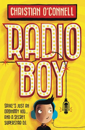 Radio Boy Paperback  by Christian O'Connell