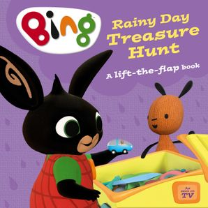Bing's Rainy Day Treasure Hunt Board book Lift the flap edition by No Author