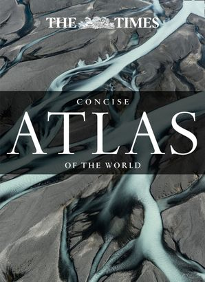The Times Concise Atlas of the World: 13th Edition Hardcover  by
