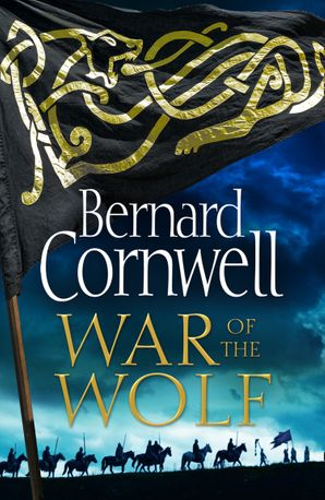 War of the Wolf Hardcover  by Bernard Cornwell