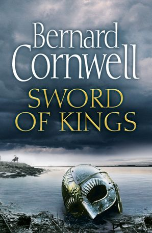 Sword of Kings (The Last Kingdom Series, Book 12) Hardcover  by Bernard Cornwell