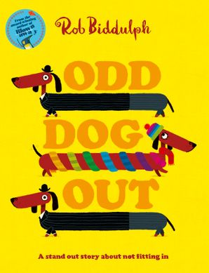 Odd Dog Out Paperback  by Rob Biddulph