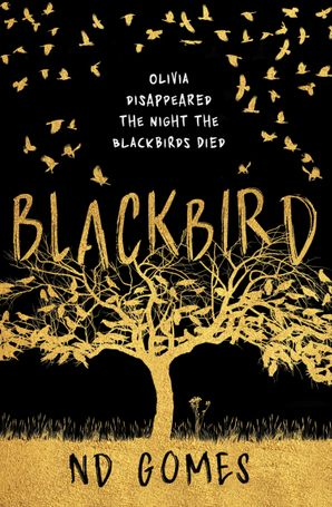 Blackbird Paperback First edition by N.D. Gomes
