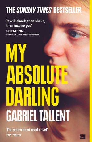 My Absolute Darling Paperback  by Gabriel Tallent