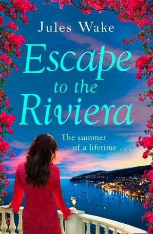 Escape to the Riviera Paperback  by Jules Wake