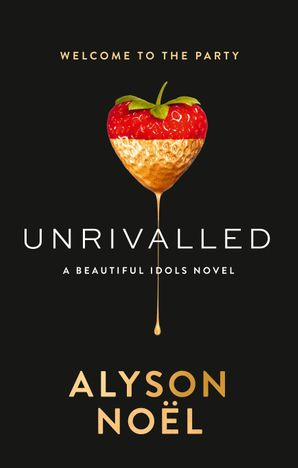 Unrivalled Paperback First edition by Alyson Noël