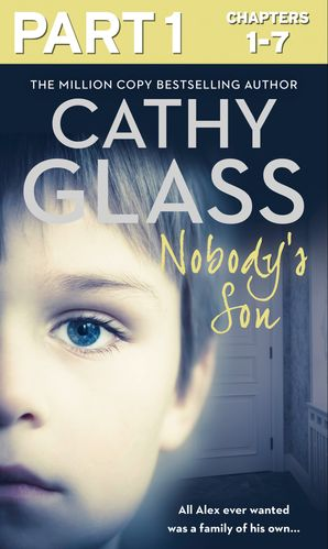 Nobody's Son: Part 1 of 3 eBook  by Cathy Glass