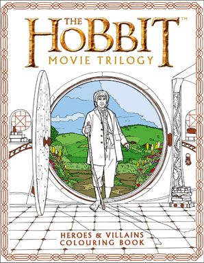 The Hobbit Movie Trilogy Colouring Book Paperback  by J. R. R. Tolkien