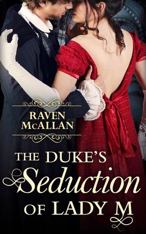 The Duke's Seduction of Lady M