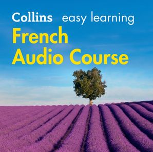easy-learning-french-audio-course-language-learning-the-easy-way-with-collins-collins-easy-learning-audio-course