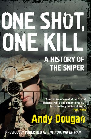 One Shot, One Kill Paperback  by Andy Dougan
