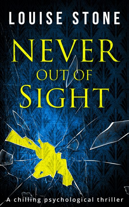 Never Out of Sight - Louise Stone