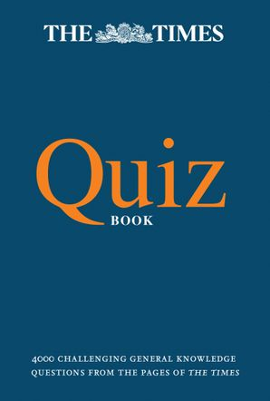 The Times Quiz Book: 4000 challenging general knowledge questions Paperback  by Olav Bjortomt