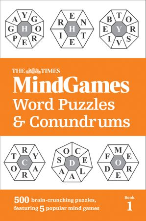 The Times MindGames Word Puzzles and Conundrums Book 1: 500 brain-crunching puzzles, featuring 5 popular mind games Paperback  by No Author