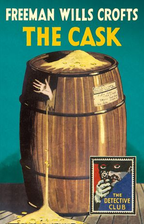 The Cask Hardcover  by Freeman Wills Crofts