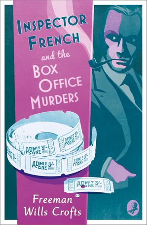 Inspector French and the Box Office Murders (Inspector French Mystery) Paperback  by Freeman Wills Crofts