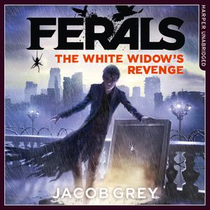 The White Widow's Revenge (Ferals, Book 3)  Unabridged edition by Jacob Grey