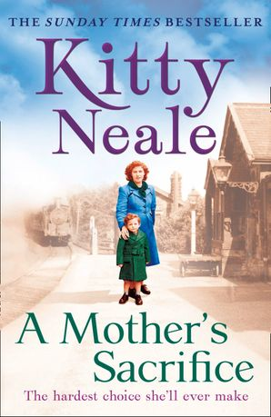 A Mother's Sacrifice Paperback  by Kitty Neale