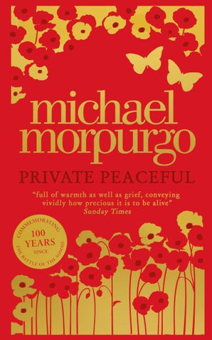Private Peaceful Hardcover Anniversary edition by Michael Morpurgo, O.B.E.